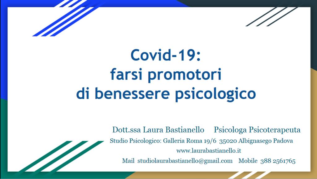 Covid-19 farsi promotori di benessere psicologico - Laura Bastianello Psicologa Psicoterapeuta Padova